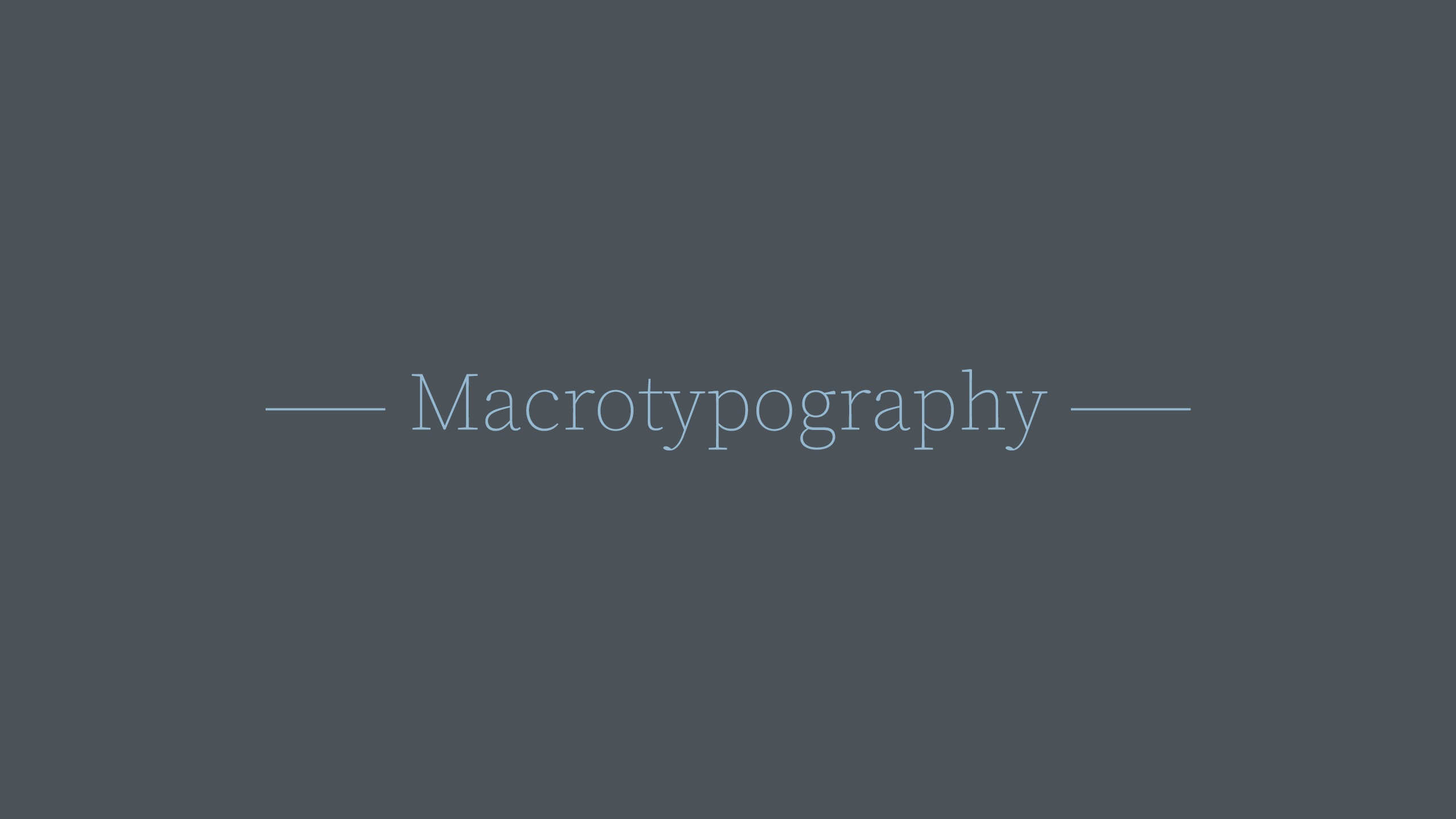 Macrotypography