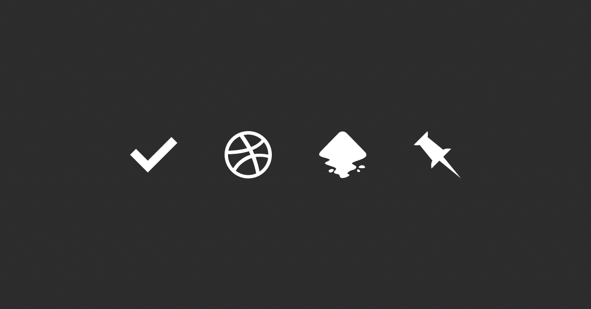 Check/Dribbble/Inkscape/Pinboard