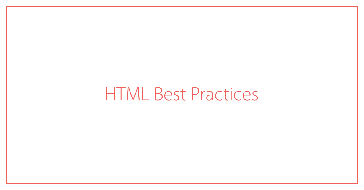 HTML Best Practices